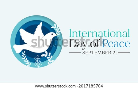 International day of Peace is observed every year on September 21, it is a concept of societal friendship and harmony in the absence of hostility and violence. Vector illustration Foto d'archivio ©