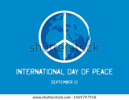 International Day of Peace vector. Peace symbol vector. Peace Symbol with Planet Earth. International Day of Peace Poster, September 21. Important day