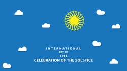 International Day of the Celebration of the Solstice. Vector illustration
