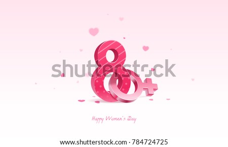 International Happy Women's Day, 8 March. 3D number and female sign with heart confetti in background.