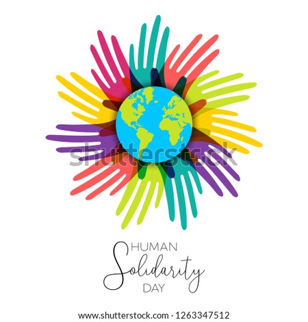 International Human Solidarity Day illustration with colorful hands around the world from different cultures helping each other for community help, social support concept.