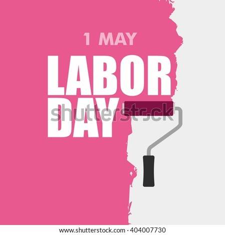 International Labor Day. International Worker Day. Labor Day. May Day. Design Template Vector Illustration