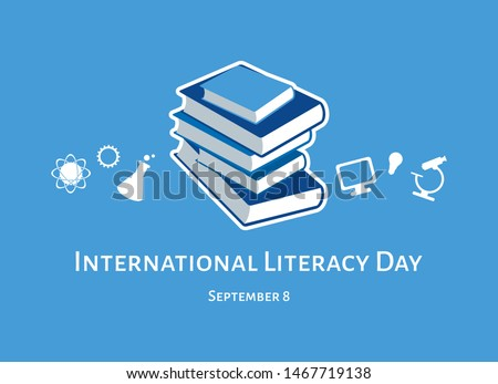 International Literacy Day vector. Human abilities illustration. Stack of books vector. White education icon set. Study simple icons set. International Literacy Day Poster, September 8. Important day