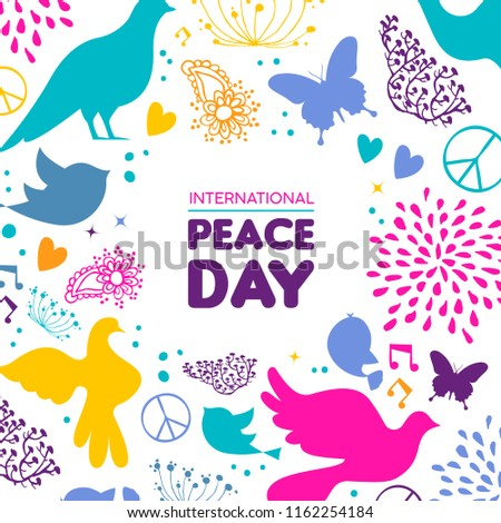 International Peace Day illustration, colorful peaceful icons in hand drawn style with typography quote. Hopeful dove, nature decoration and spring plants background.