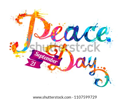International Peace Day. September 21. Vector card of splash paint