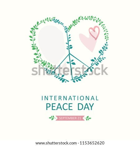 International Peace Day. Vector poster with symbol of peace in the shape of a heart consists of green olive branches.