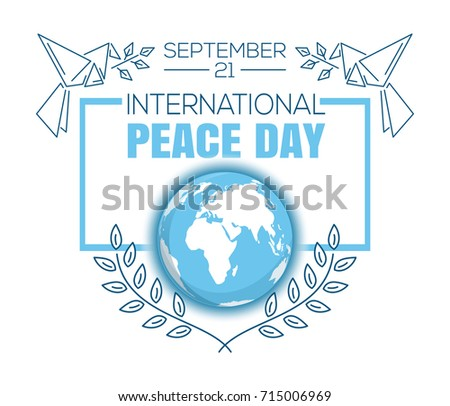 International Peace. International Day of Peace. World Peace Day. Greeting card design. September 21. Vector illustration