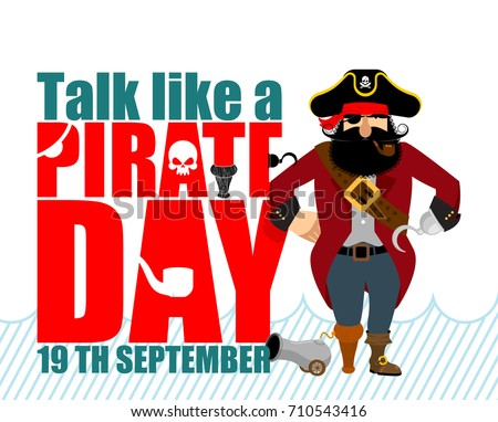 International Talk Like A Pirate Day. Pirate Hook and cannon. Eye patch and smoking pipe. filibuster cap. Bones and Skull. Head corsair black beard. buccaneer Wooden foot . Vector illustration