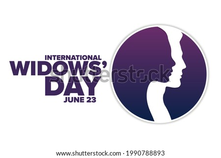 International Widows Day. June 23. Holiday concept. Template for background, banner, card, poster with text inscription. Vector EPS10 illustration Сток-фото ©