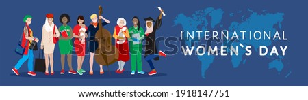 International Women`s Day holiday vector banner. Diverse international group, young and elderly women, african, asian, muslim female together, different professionals, happy mom, support, empowerment