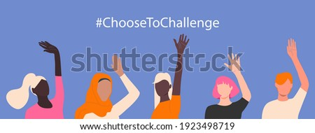 International women's day. 8th march. #ChooseToChallenge. Horizontal poster with different skin color women's hand up. Vector illustration in flat style for greeting card, postcard, banner. Eps 10.