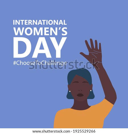 International women's day. 8th march. Poster with beautiful Black woman hand up.  Choose to Challenge campaign.  Vector illustration in flat style for greeting card, postcard, web, banner. Eps 10 Photo stock ©