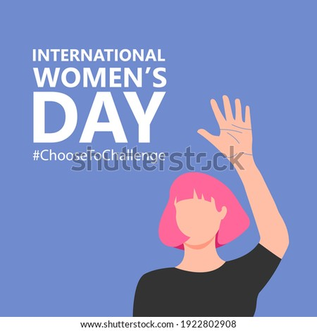 International women's day. 8th march. Poster with pink hair woman with raised hand. #ChoosetoChallenge campaign.  Vector illustration in flat style for greeting card, postcard, web, banner. Eps 10.