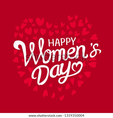 International Women's Day. Vector template with lettering design.  #1319350004