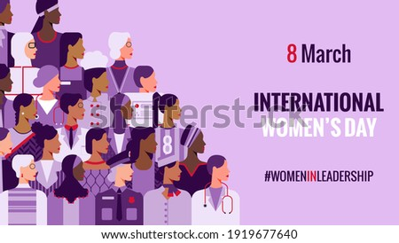 International Women's Day. Women in leadership, woman empowerment, gender equality concepts. Crowd of women of diverse age, races and occupation. Vector horizontal banner.