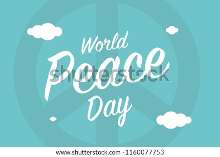 International World Peace Day. Greeting Card Blue Background. Pacifism Concept.