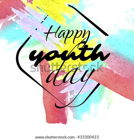 International youth day banner representing celebration for young people. Watercolor hand drawn background vector design.