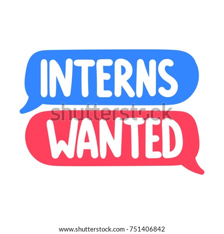 Interns wanted. Vector hand drawn speech bubbles illustration on white background.