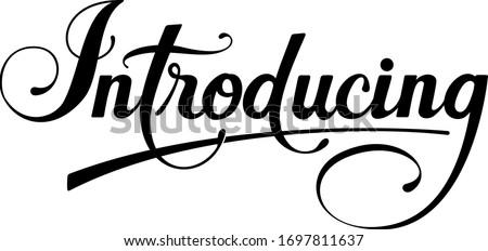 Introducing - custom calligraphy text Stock photo ©