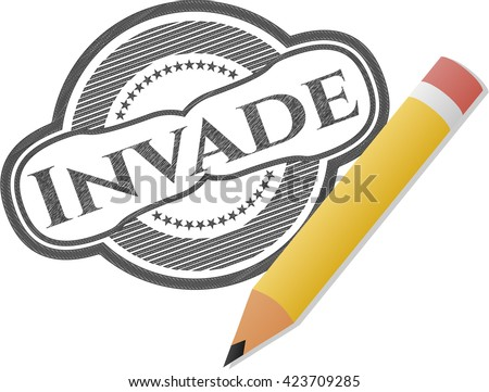 invade drawn with pencil strokes