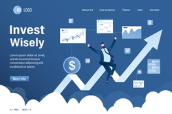 Invest wisely landing page template. Successful happy businessman investor or trader sitting on growing profit stock chart. Business analytics and investment in startups, venture capital fund. Vector
