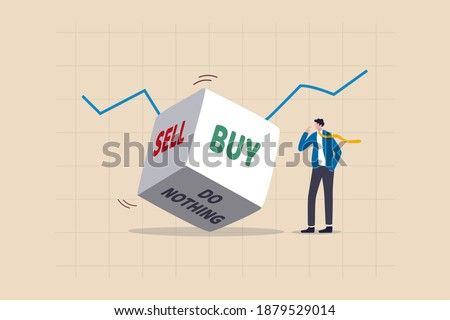 Investment decision in volatile stock market, risk assessment to hold and do nothing, sell or buy concept, rolling dice with the word buy, sell and do nothing with thinking investor on chart and graph
