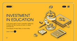 Investment in education isometric landing page. Scholarship, university studying credit. Dollar coins falling to glass jar with books and stationary around 3d vector illustration line art web banner