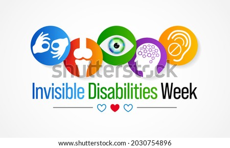 Invisible Disabilities awareness week is observed every year in October, also known as Hidden or Non-visible Disabilities that are not immediately apparent. Vector illustration
