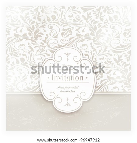 Invitation, anniversary card with label for your personalized text in shades of subtle off-whites and beige with a delicate seamless floral pattern in the background and grunge elements. EPS10
