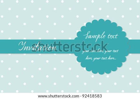 Invitation card - mint green label and polka dots background