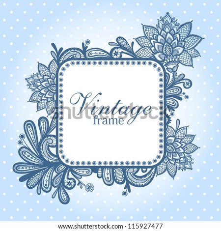 Invitation card with lace frame . Can be used as vintage frame, seamless paisley wallpaper.