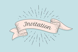 Invitation. Greeting card with ribbon and word Invitation. Old ribbon banner in engraving style. Old school vintage ribbon for banners, posters, gift cards, greeting cards, web. Vector Illustration