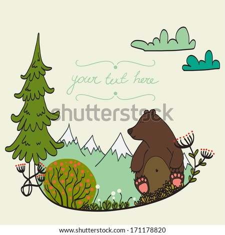 Invitation or greeting card template with cute hand drawn bear sitting in the middle of 	forest meadow with snowy mountains on the background.