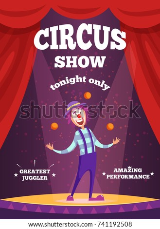 Invitation poster for circus show or magicians performance. Illustration of clown juggle on the scene. Clown performance in circus show, juggler and performer vector