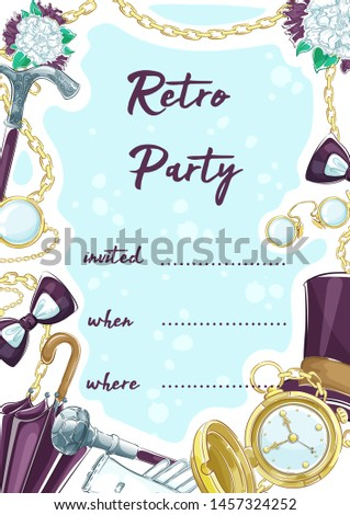 Invitation to a retro party with elements of vintage accessories gentleman. Hat cylinder, pince-nez, gold pocket watch, butterfly bowtie, walking stick. Hand drawing sketch, vertical flyer.