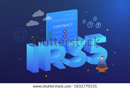 IR35 Business concept illustration. United Kingdom IR35 law aims to combat tax evasion by employees and companies that hire them and provide services to clients through an intermediary. ストックフォト ©