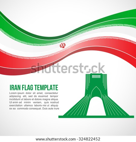 iran flag wave and monument of
