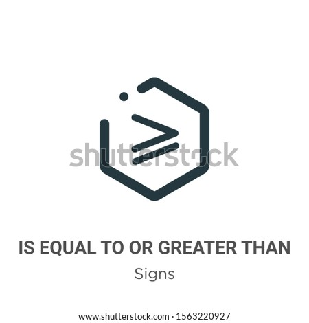 Is equal to or greater than symbol vector icon on white background. Flat vector is equal to or greater than symbol icon symbol sign from modern signs collection for mobile concept and web apps design.