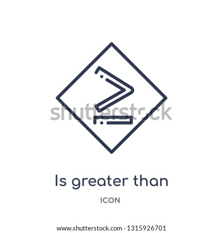 is greater than or equal to icon from signs outline collection. Thin line is greater than or equal to icon isolated on white background.
