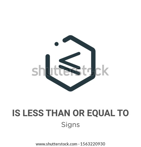 Is less than or equal to symbol vector icon on white background. Flat vector is less than or equal to symbol icon symbol sign from modern signs collection for mobile concept and web apps design.