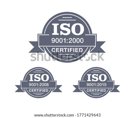 ISO 9001 certified stamp in 3 versions - year 2000, 2008 and 2015 - quality management system international standard emblem - isolated vector sign