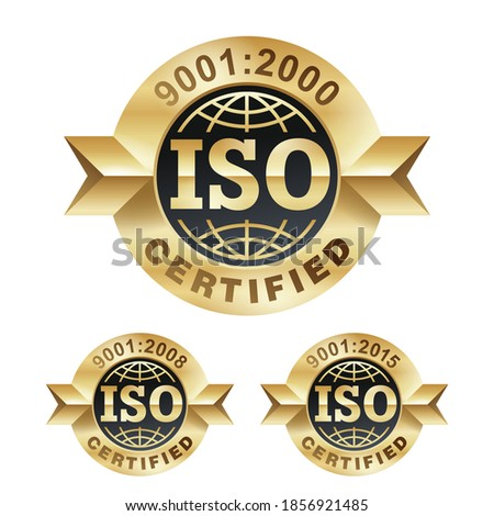 ISO 9001 year 2000, 2008 and 2015 gold stamp - certification and conformity to international standards  - golden medal award with international quality management system guarantee emblem