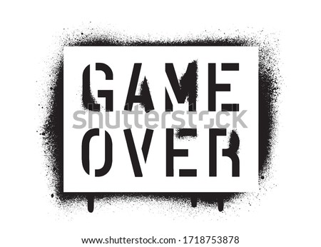isolated game over quote spray