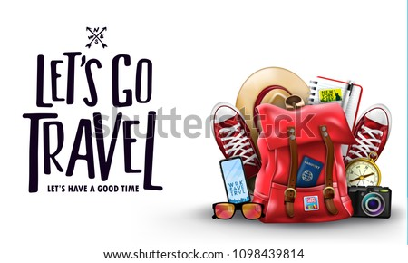 Isolated Let's Go Travel Let Us Have A Good Time Lettering Promotion Banner with 3D Realistic Items Like Backpack, Sneakers, Compass, Mobile Phone, Sunglasses, Hat, Camera and Notebook in Gradient