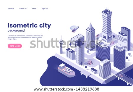 Isometric city background. Modern city with skyscrapers. Megacity infrastructure. Business center. Web page concept. Vector illustration