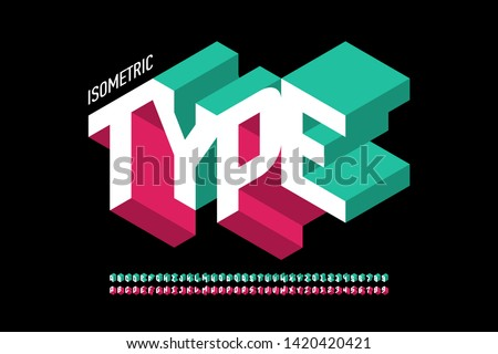 Isometric 3d font design, three-dimensional alphabet letters and numbers vector illustration Photo stock ©