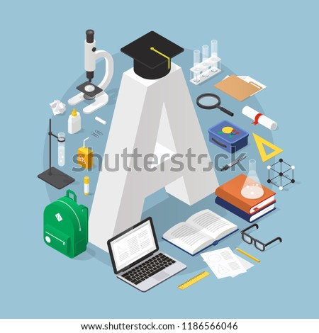 Isometric education concept illustration: bid grade A with graduation cap surrounded by stack of books, glasses, diploma, test-tube, microscope, backpack, open book, flask, lunch box and stationery.