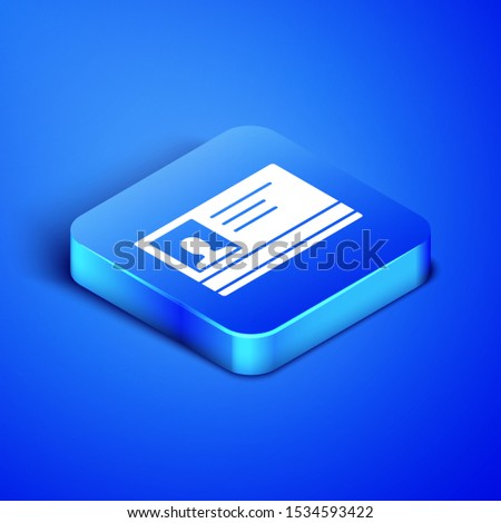Isometric Identification badge icon isolated on blue background. It can be used for presentation, identity of the company, advertising. Blue square button. Vector Illustration