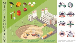 Isometric mining concept with industrial machines in quarry near factory miner helmet precious stones dynamite trolley drill shovel pickaxe mine industry emblems vector illustration