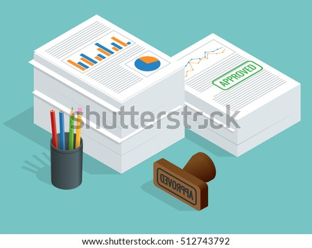 Isometric stack of documents with an official stamp and pencils in a glass. A method for working in the office. Bureaucracy concept. Flat style vector illustration.